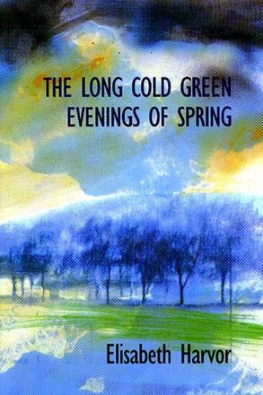 ISBN: 9781550650914 - Long Cold Green Evenings of Spring