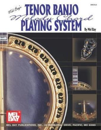 ISBN: 9781562220761 - Mel Bay's Tenor Banjo Melody Chord Playing System