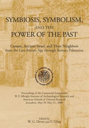 ISBN: 9781575060811 - Symbiosis, Symbolism, and the Power of the Past