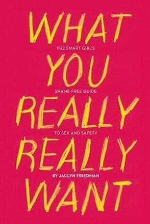 ISBN: 9781580053440 - What You Really Really Want