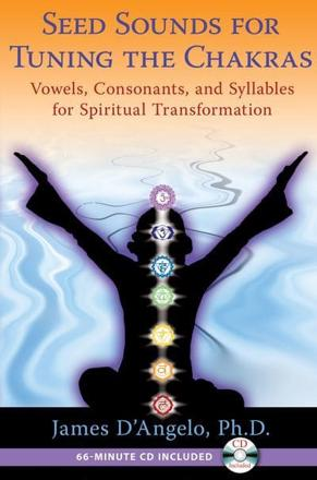 ISBN: 9781594774607 - Seed Sounds For Tuning the Chakras