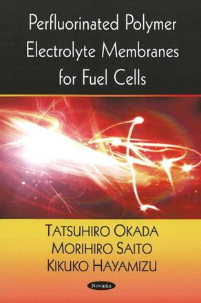 ISBN: 9781604568042 - Perfluorinated Polymer Electrolyte Membranes for Fuel Cells