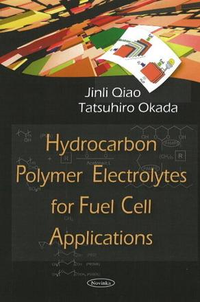 ISBN: 9781604568462 - Hydrocarbon Polymer Electrolytes for Fuel Cell Applications