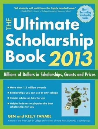ISBN: 9781617600012 - The Ultimate Scholarship Book 2013 2013