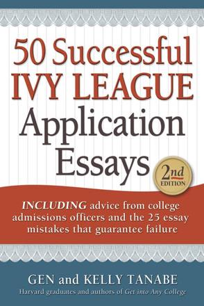 ISBN: 9781617600043 - 50 Successful Ivy League Application Essays