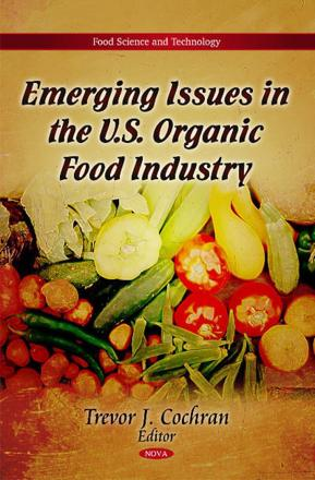 ISBN: 9781617612848 - Emerging Issues in the U.S. Organic Food Industry