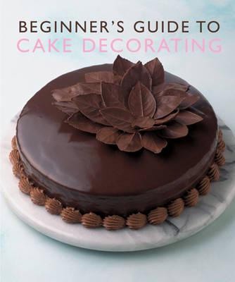 ISBN: 9781741960525 - Beginner's Guide to Cake Decorating