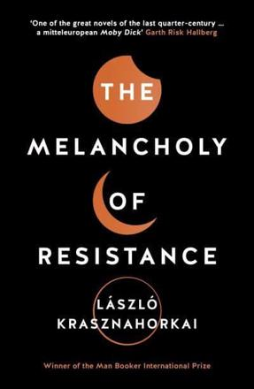 ISBN: 9781781256244 - The Melancholy of Resistance