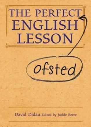 ISBN: 9781781350522 - The Perfect Ofsted English Lesson