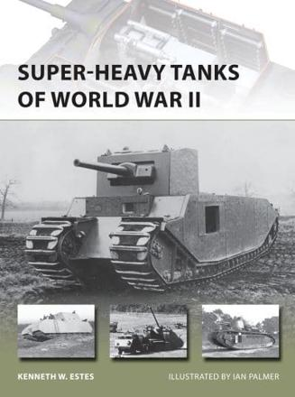 ISBN: 9781782003830 - Super-Heavy Tanks of World War II
