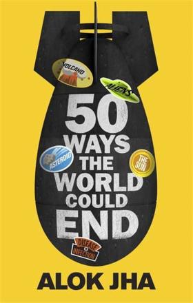 ISBN: 9781782069461 - 50 Ways the World Could End