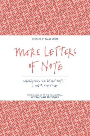 ISBN: 9781782114543 - More Letters of Note: Volume 2