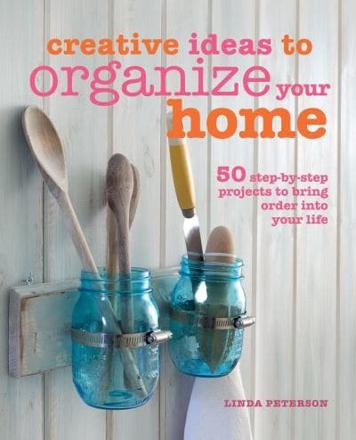ISBN: 9781782490975 - Creative Ideas to Organize Your Home