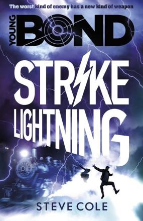 ISBN: 9781782952428 - Young Bond: Strike Lightning: Book 3