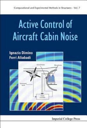 ISBN: 9781783266579 - Active Control of Aircraft Cabin Noise: Computational and Experimental Methods in Structures 6