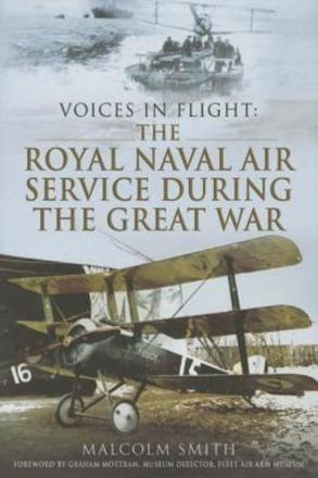 ISBN: 9781783463831 - Voices in Flight: The Royal Naval Air Service During the Great War
