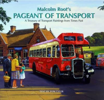 ISBN: 9781841145365 - Malcolm Root's Pageant of Transport