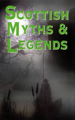 ISBN: 9781842042533 - Scottish Myths and Legends