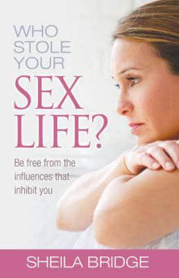 ISBN: 9781842912607 - Who Stole Your Sex Life?