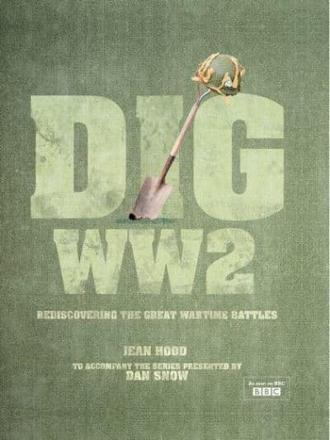 ISBN: 9781844861507 - Dig WWII
