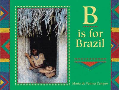 ISBN: 9781845073169 - B is for Brazil