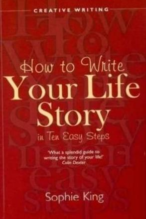 ISBN: 9781845284077 - How to Write Your Life Story in Ten Easy Steps