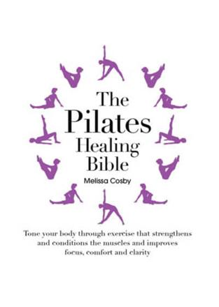 ISBN: 9781845435271 - The Pilates Healing Bible
