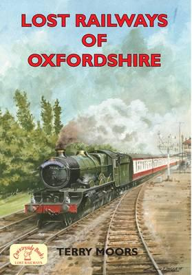 ISBN: 9781846741104 - Lost Railways of Oxfordshire