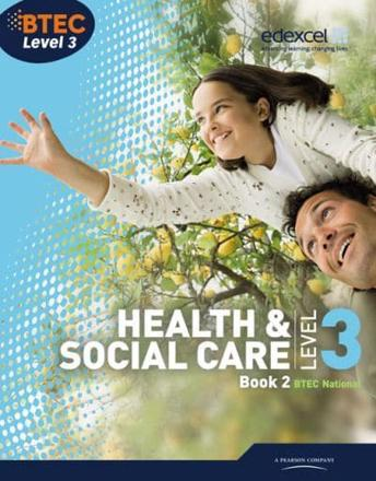 ISBN: 9781846907470 - BTEC Level 3 National Health and Social Care: Student Book 2