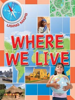 ISBN: 9781846969119 - Using Maps Where We Live