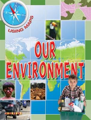 ISBN: 9781846969140 - Using Maps Our Environment