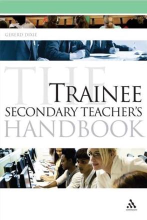 ISBN: 9781847063090 - The Trainee Secondary Teacher's Handbook