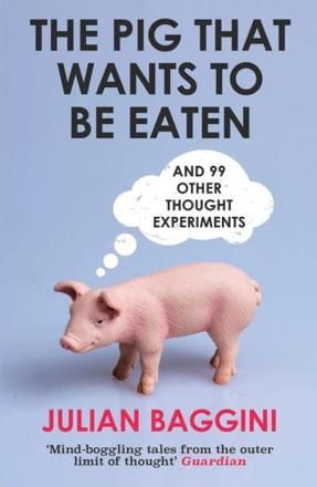 ISBN: 9781847081285 - The Pig That Wants to be Eaten