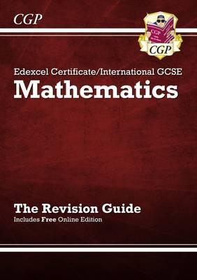 ISBN: 9781847625540 - Edexcel Certificate / International GCSE Maths Revision Guide with Online Edition (A*-G Resits)