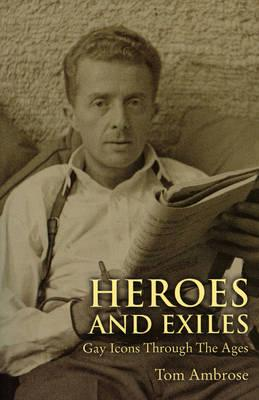 ISBN: 9781847734686 - Heroes and Exiles