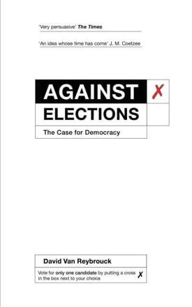 ISBN: 9781847924223 - Against Elections