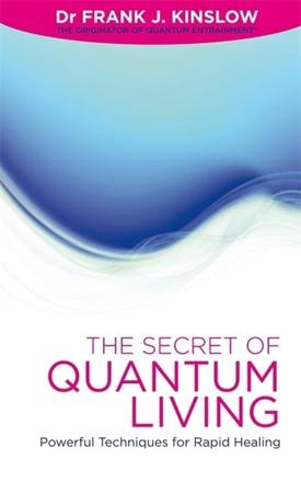 ISBN: 9781848504820 - The Secret of Quantum Living