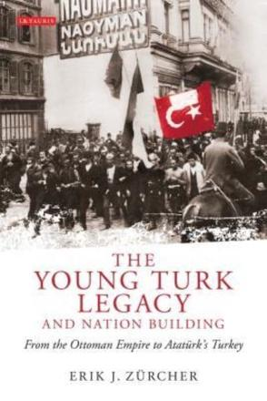ISBN: 9781848852723 - The Young Turk Legacy and Nation Building