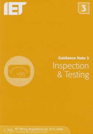 ISBN: 9781849198738 - Guidance Note 3: Inspection & Testing