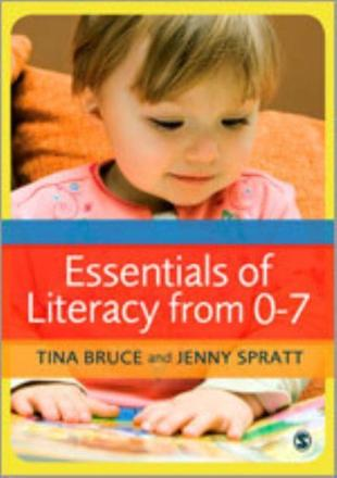 Essentials of literacy from 0-7 years: a whole-child approach to communication, language and literacy