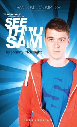 ISBN: 9781849434720 - The Incredible Adventures of See Thru Sam