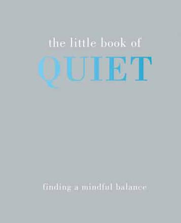 ISBN: 9781849495165 - The Little Book of Quiet