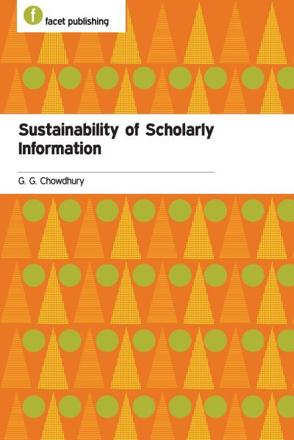 ISBN: 9781856049566 - Sustainability of Scholarly Information