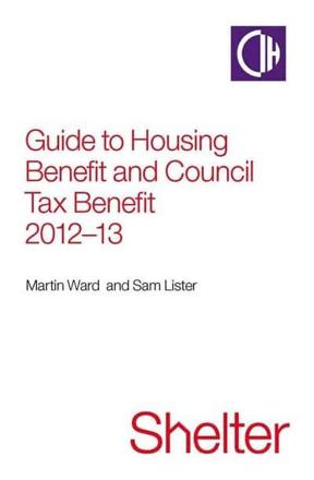 ISBN: 9781905018901 - Guide to Housing Benefit and Council Tax Benefit 2012-13