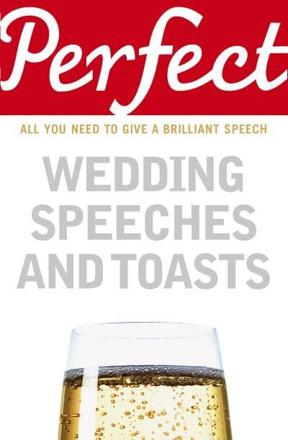 ISBN: 9781905211777 - Perfect Wedding Speeches and Toasts
