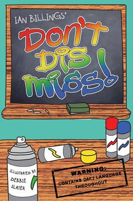 ISBN: 9781905637119 - Don't Dis Miss!