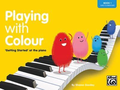 ISBN: 9781905734009 - Playing with Colour: Step-by-step Introduction to the Piano bk. 1