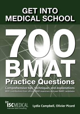 ISBN: 9781905812196 - Get into Medical School - 700 BMAT Practice Questions