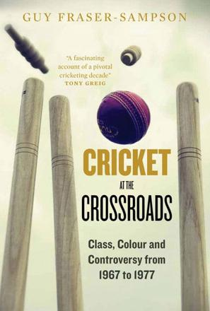 ISBN: 9781907642333 - Cricket at the Crossroads