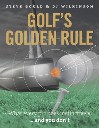 ISBN: 9781907642548 - Golf's Golden Rule